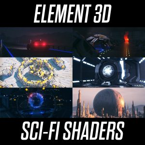 Element 3D Sci Fi Shaders